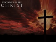 incomparable christ_c_noverse